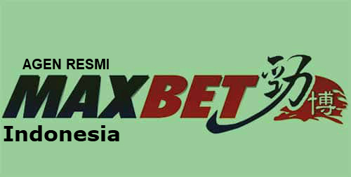 Betting di Agen Maxbet Jadi Pilihan Terbaik