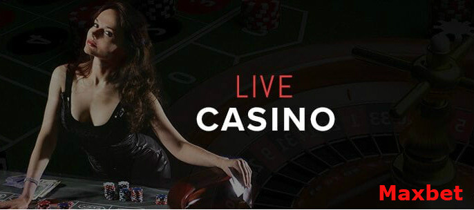 Produk judi live casino maxbet